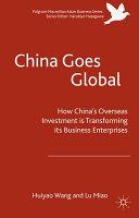 China Goes Global Book