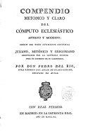 Compendio met  dico y claro del C  mputo Eclesi  stico antiguo y moderno