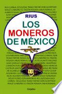 Los moneros de México (Biblioteca Rius)