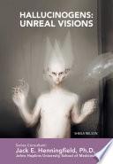 Hallucinogens  Unreal Visions