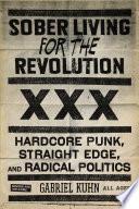 Sober Living for the Revolution Book
