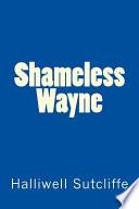 Shameless Wayne