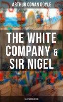 The White Company & Sir Nigel (Illustrated Edition) Pdf/ePub eBook
