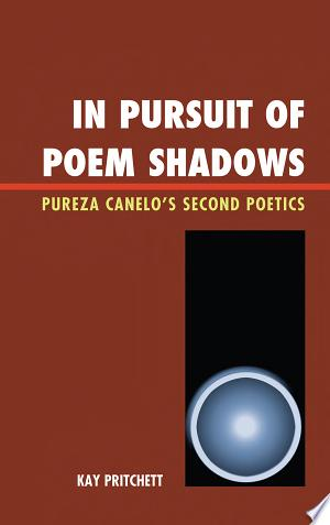 Read Online In Pursuit of Poem Shadows Full Book