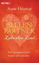 Seelenpartner - Liebe ohne Limit