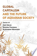 Global Capitalism And The Future Of Agrarian Society