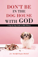 Don't Be in the Dog House with God