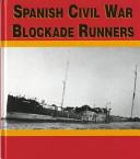 Spanish Civil War Blockade Runners