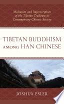 Tibetan Buddhism Among Han Chinese