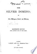 The Silver Domino, Or, Side Whispers, Social and Literary