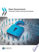 Open Government The Global Context And The Way Forward