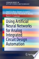 Using Artificial Neural Networks for Analog Integrated Circuit Design Automation Book