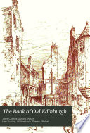 The Book of Old Edinburgh