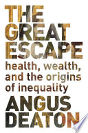 """The Great Escape"" by Angus Deaton"