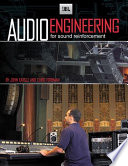 Audio Engineering for Sound Reinforcement