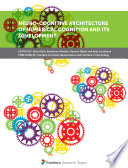 Neuro cognitive Architecture of Numerical Cognition and Its Development