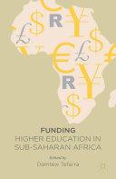 Funding Higher Education in Sub Saharan Africa