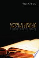 Divine Therapeia and the Sermon
