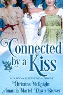 Connected By A Kiss
