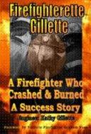 Firefighterette Gillette