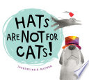 link to Hats are not for cats! in the TCC library catalog