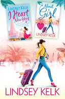 Lindsey Kelk 2 Book Bestsellers Collection  About a Girl  I Heart New York