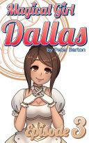 Magical Girl Dallas