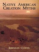 Pdf Native American Creation Myths