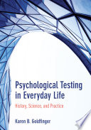 Psychological Testing in Everyday Life