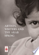 Artists  Writers and The Arab Spring