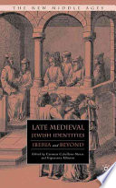 Late Medieval Jewish Identities