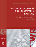 Discolouration In Drinking Water Systems Book PDF
