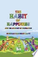 The Habit of Happiness