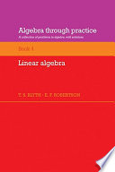 Algebra Through Practice  Volume 4  Linear Algebra