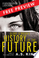 Glory O'Brien's History of the Future - FREE PREVIEW (The First 67 Pages)