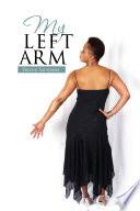 My Left Arm