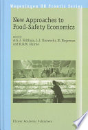 New Approaches To Food Safety Economics