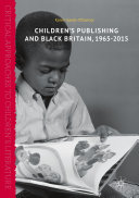 Pdf Children's Publishing and Black Britain, 1965-2015 Telecharger