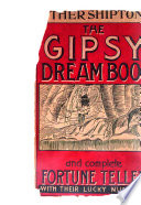 Mother Shipton s Gipsy Fortune Teller and Dream Book