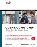 CCENT CCNA ICND1 Official Exam Certification Guide