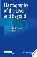 Elastography of the Liver and Beyond