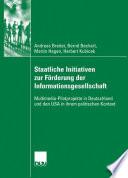 Staatliche Initiativen zur Förderung der Informationsgesellschaft
