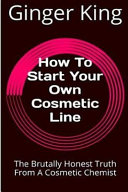 How to Start Your Own Cosmetic Line