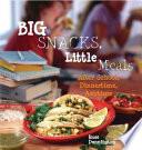 Big Snacks  Little Meals