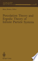 Percolation Theory and Ergodic Theory of Infinite Particle Systems