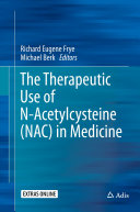 The Therapeutic Use of N-Acetylcysteine (NAC) in Medicine Pdf/ePub eBook