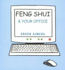 Feng Shui and Your Office