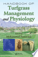 """Handbook of Turfgrass Management and Physiology"" by Mohammad Pessarakli"