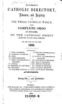 Battersby s Catholic Directory  Almanac  and Registry of the Whole Catholic World
