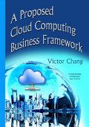 Proposed Cloud Computing Business Framework